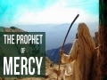 The Prophet of Mercy | Shots from Movie Muhammad Rasul Allah | Farsi sub English