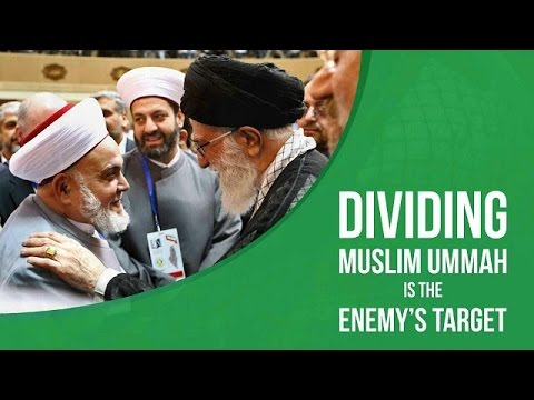 Dividing Muslim Ummah Is The Enemy\\'s Target | Leader of the Muslim Ummah | Farsi sub English