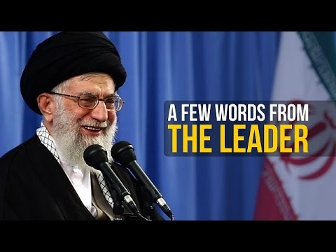 A Few Words From The Leader | Farsi sub English