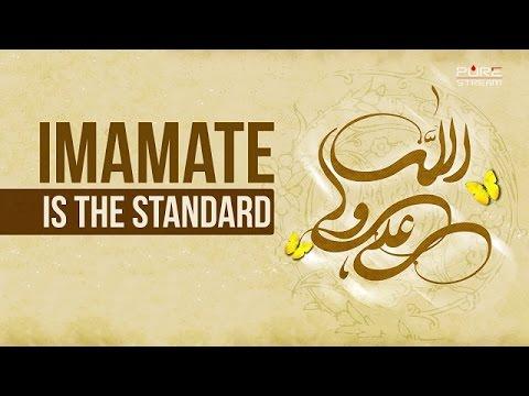 The Standard Is Imamate | Imam Sayyid Ali Khamenei | Farsi sub English