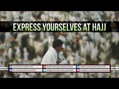 Express Yourselves at HAJJ   Leader of the Muslim Ummah   Farsi sub English