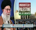 Undoubtedly, PALESTINE will be Liberated | Imam Sayyid Ali Khamenei | Farsi sub English