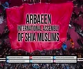 ARBAEEN: International Assembly of Shia Muslims | Farsi Sub English