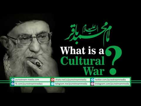 What is a Cultural War? | Imam Sayyid Ali Khamenei | Farsi Sub English