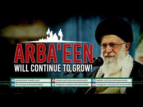 Arba\'een Will Continue to Grow | Leader of the Muslim Ummah | Farsi Sub English