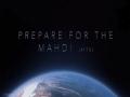 Prepare for the Mahdi (atfs) | A talk by the deputy of Imam Mahdi | English