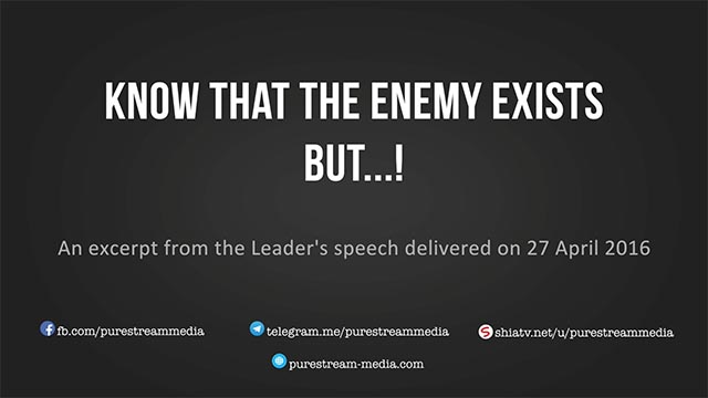 Know that the enemy exists but ...! | Leader of the Islamic Revolution | Farsi sub English