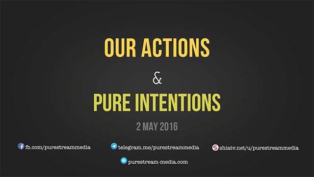 Our Actions & Pure Intentions   Imam Sayyid Ali Khamenei   Farsi sub English