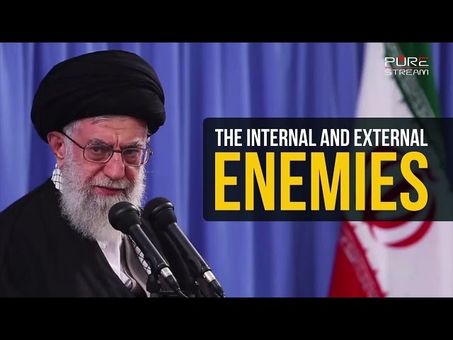 The INTERNAL & EXTERNAL enemies | Farsi sub English