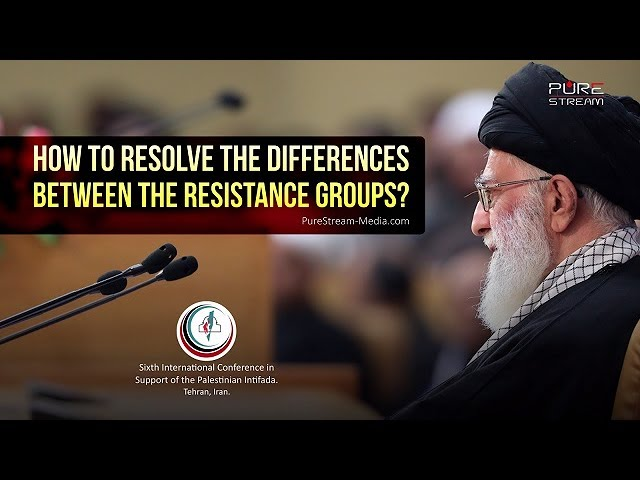 How to resolve the differences between the Resistance Groups?   Farsi sub English