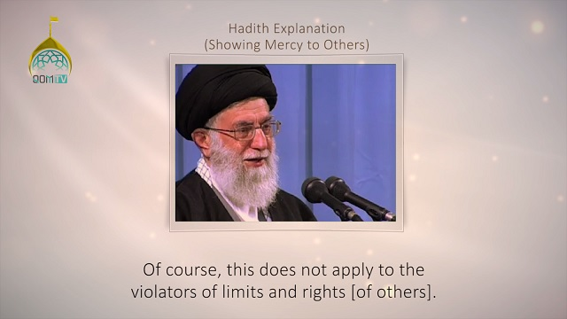 [14] Hadith Explanation by Imam Khamenei | Showing Mercy to Others | Farsi sub English