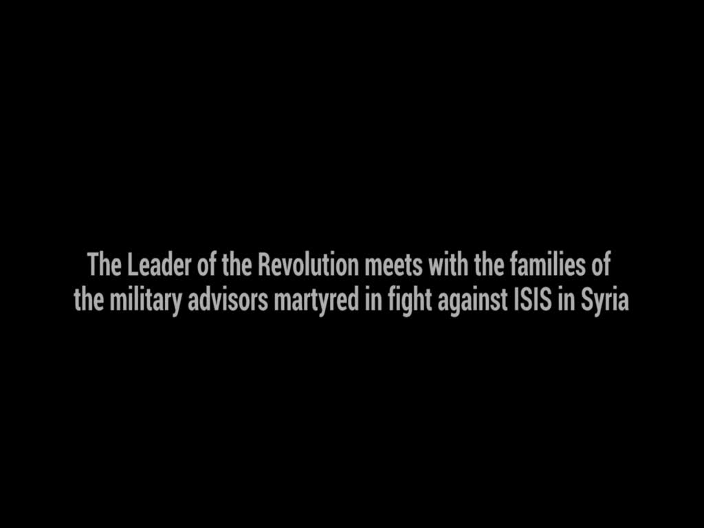 [Clip] Leader praises courageous answer to ISIS by wife of martyr - Farsi sub English