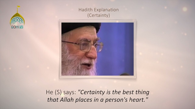 [21] Hadith Explanation by Imam Khamenei | Certainty | Farsi sub English