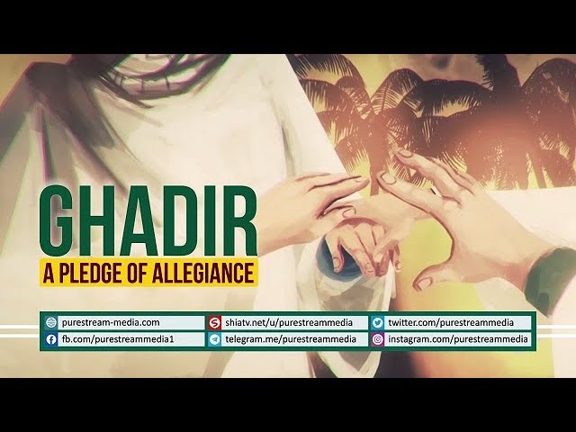 GHADIR: A PLEDGE OF ALLEGIANCE | Farsi sub English