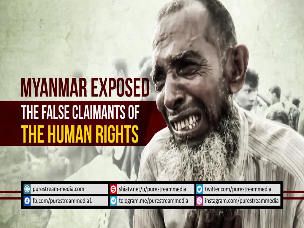 Myanmar Exposed the False Claimants of the Human Rights | Farsi sub English