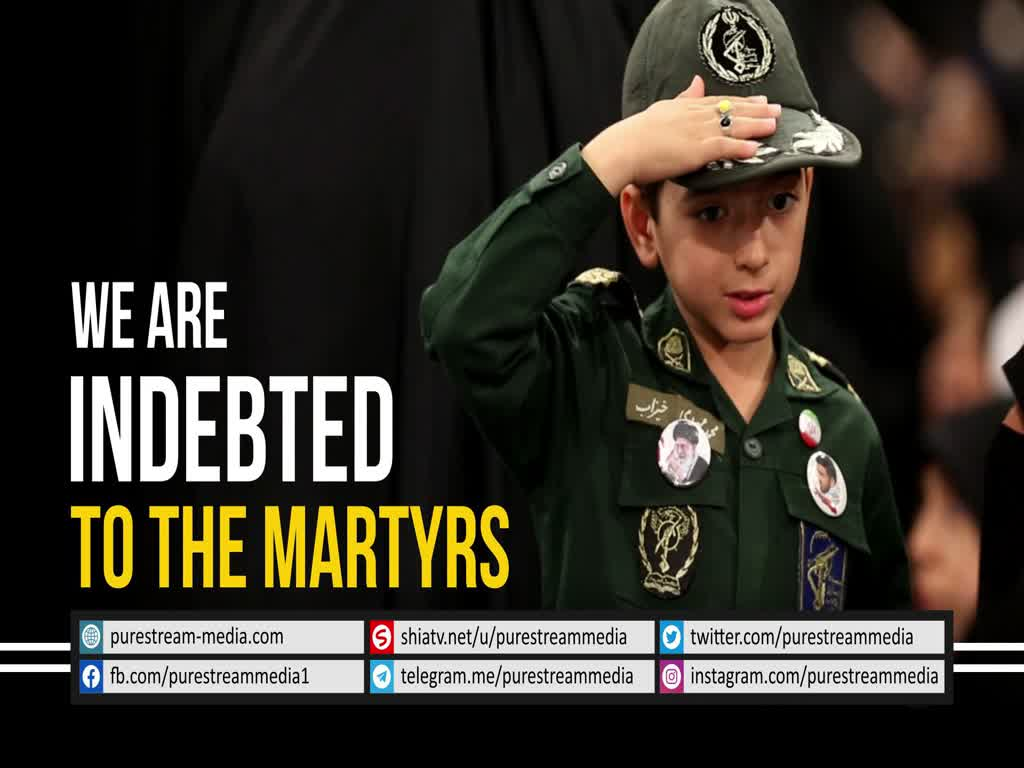 We are Indebted to the Martyrs | Leader of the Muslim Ummah | Farsi sub English