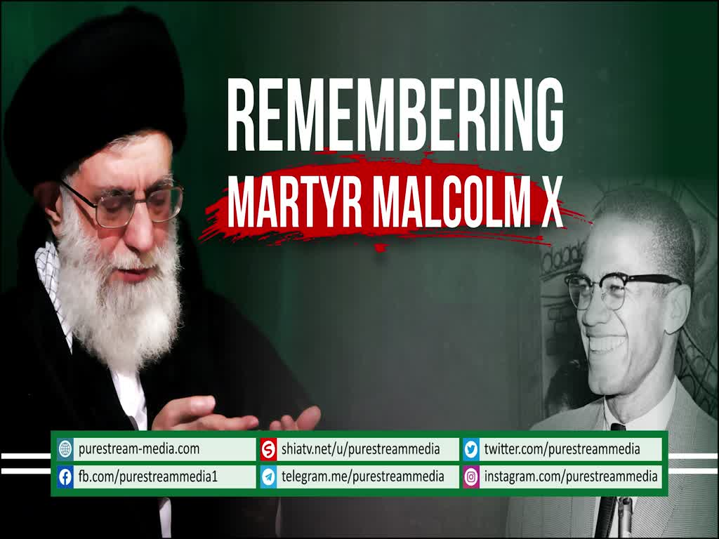Remembering Martyr MALCOLM X | Imam Khamenei | Farsi sub English