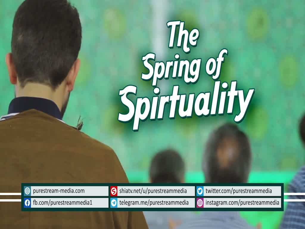The Spring of Spirituality | Imam Khamenei | Farsi sub English