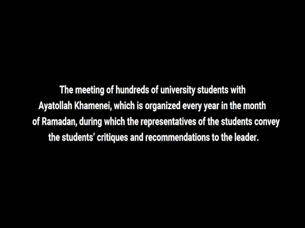 [Clip] Imam Khamenei\'s response to harsh criticism by university students - Farsi sub English