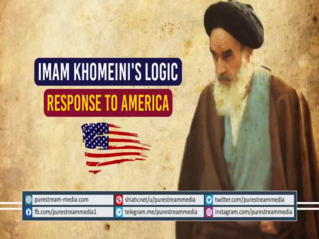 Imam Khomeini\'s Logic   Response to America   Farsi Sub English