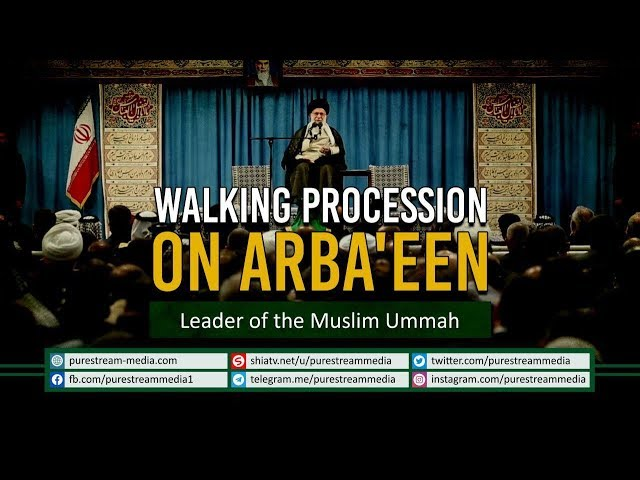 Walking Procession on Arba\'een   Leader of the Muslim Ummah   Farsi Sub English