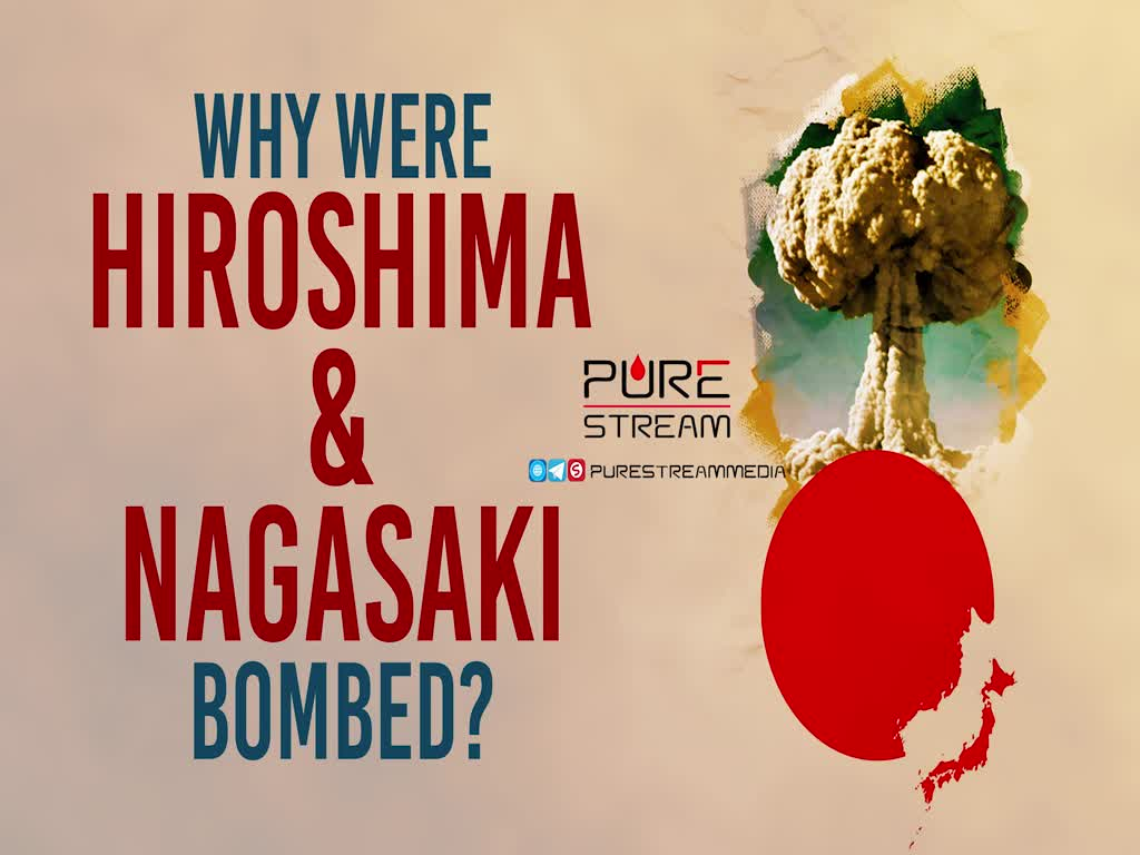 Why Were Hiroshima & Nagasaki Bombed? | Leader of the Muslim Ummah | Farsi Sub English
