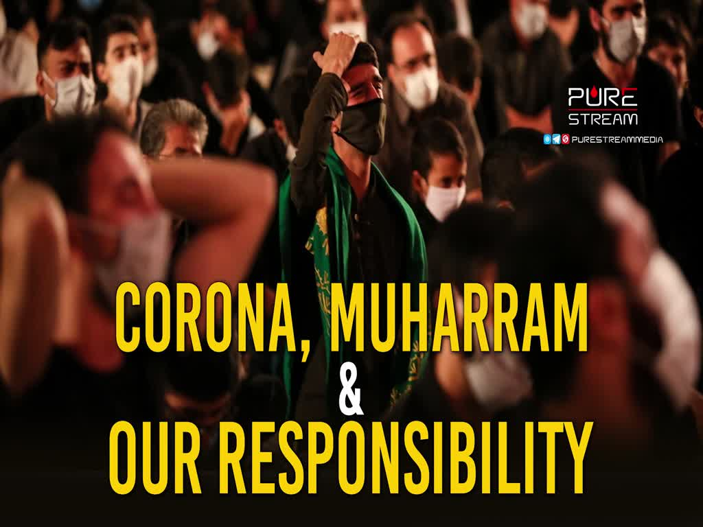 Corona, Muharram & Our Responsibility | Leader of the Muslim Ummah | Farsi Sub English