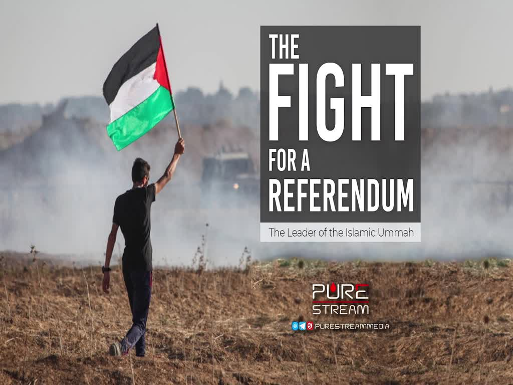 The Fight for a Referendum | The Leader of the Islamic Ummah | Arabic Sub English