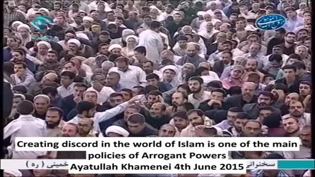 Creating discord in the world of Islam is the main policies of arrogant powers Aytullah Khamenei English